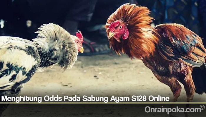 Menghitung Odds Pada Sabung Ayam S128 Online