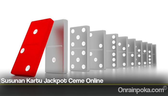 Susunan Kartu Jackpot Ceme Online