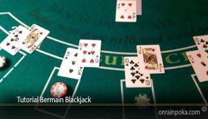 Tutorial Bermain Blackjack